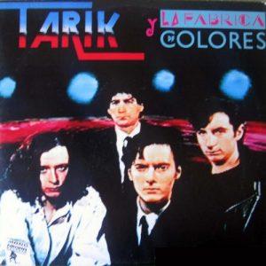 portada del disco Tarik y la Fábrica de Colores