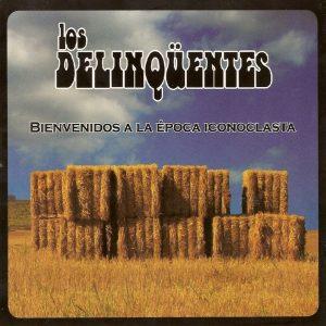 portada del disco Bienvenidos a La Época Iconoclasta