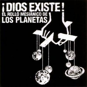 portada del disco ¡Dios Existe! El Rollo Mesiánico de Los Planetas