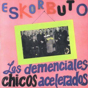 portada del disco Los Demenciales Chicos Acelerados