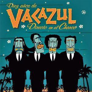 portada del disco Diez años de Vacazul. Directo en El Charco