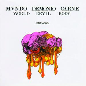 portada del disco Mundo, Demonio y Carne / World, Devil & Body (reedición)