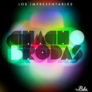 portada del disco Los Impresentables Chacho Brodas