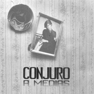 portada del album Conjuro a Medias