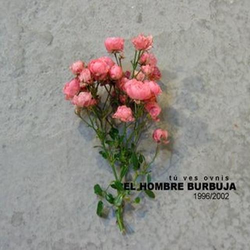portada del album Tú Ves Ovnis 1996-2002