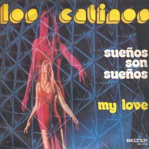 portada del disco Sueños Son Sueños / My Love