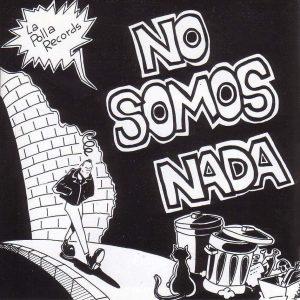 portada del disco No Somos Nada