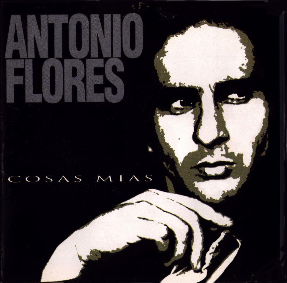 portada del disco Cosas Mías - Antonio_Flores-Cosas_Mias-Frontal