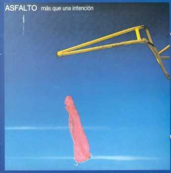 Disco Nacional del Mes: Asfalto - Más que una Intención (1983) Asfalto_intencion