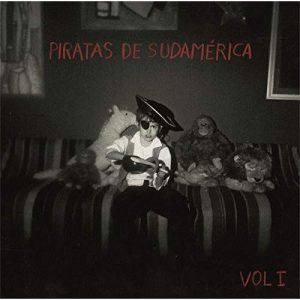 portada del disco Piratas de Sudamérica, Vol. I