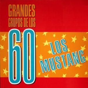 portada del disco Grandes Grupos de los 60: Los Mustang