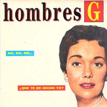 portada del disco No, No, No / ¿Qué te he Hecho Yo?