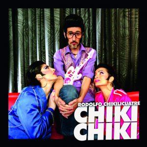 portada del disco Chiki Chiki