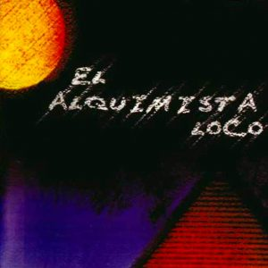 portada del disco El Alquimista Loco