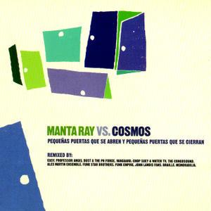 portada del disco Manta Ray Vs. Cosmos: Pequeñas Puertas que Se Abren y Pequeñas Puertas que Se Cierran