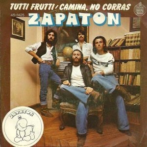 portada del disco Tutti Frutti / Camina, No Corras