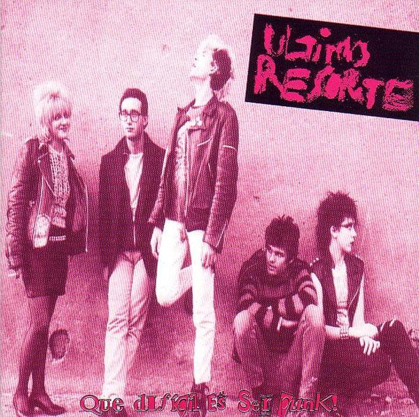 portada del album Qué Difícil Es Ser Punk!
