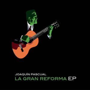 portada del album La Gran Reforma