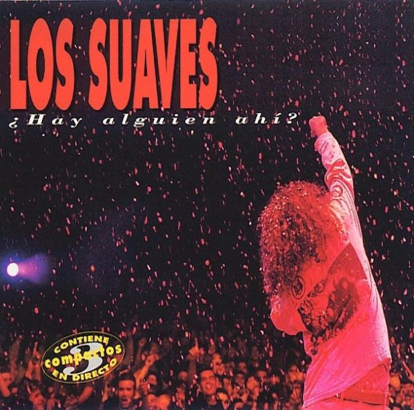 LOS SUAVES Los_suaves_hay_alguien_ahi-600x595