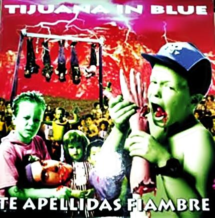 portada del album Te Apellidas Fiambre