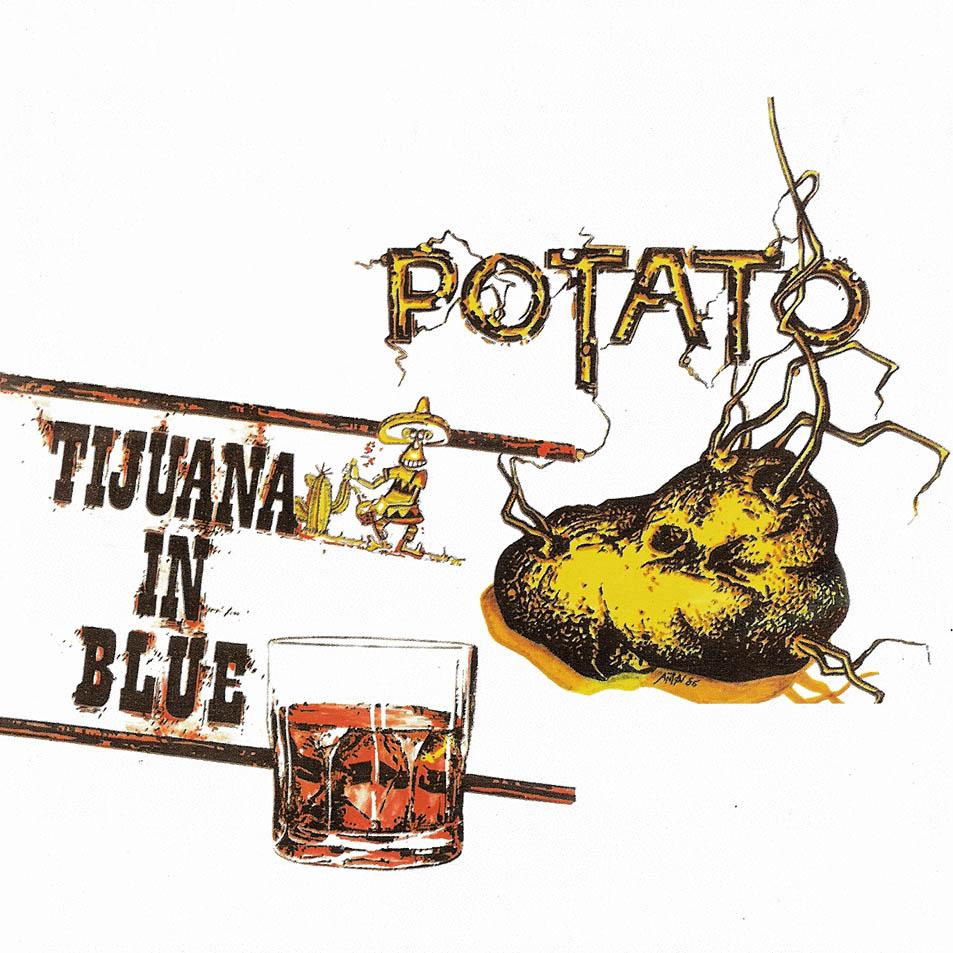 portada del album Potato - Tijuana In Blue