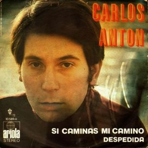 portada del disco Si Caminas mi Camino / Despedida
