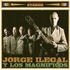 portada del disco Jorge Ilegal y Los Magníficos