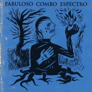 portada del disco Fabuloso Combo Espectro