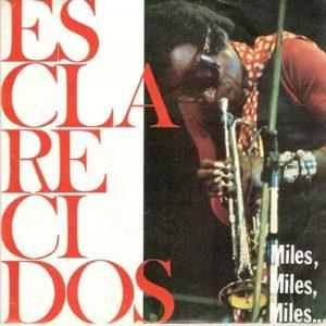 portada del disco Miles, Miles, Miles / Dos Españolas Solas