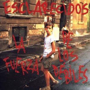 portada del disco La Fuerza de los Débiles