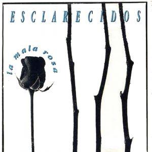 portada del disco La Mala Rosa