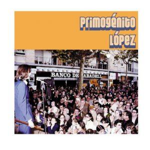 portada del disco Primogénito López