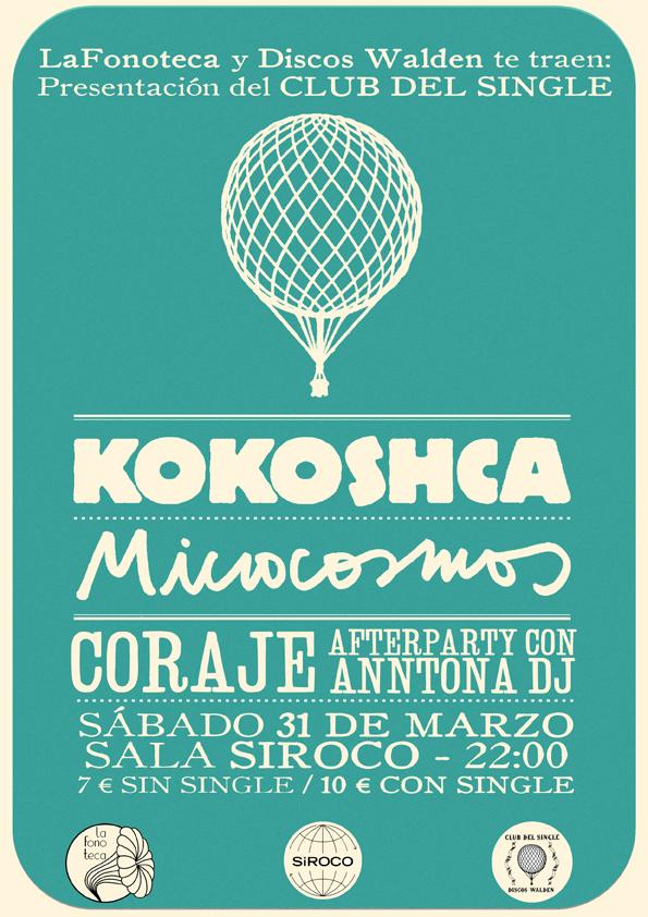 cartel del evento BIENVENIDOS AL CLUB DEL SINGLE DE DISCOS WALDEN: KOKOSHCA, MICROCOSMOS Y CORAJE