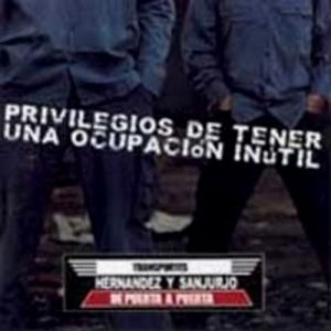 portada del disco Privilegios de Tener Una Ocupación Inútil