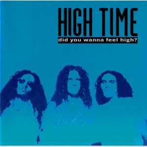 portada del disco Did you Wanna Feel High?