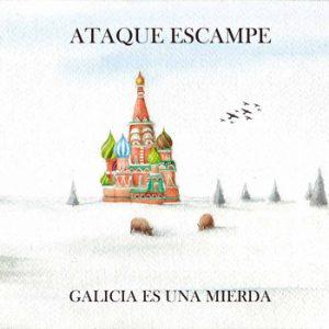 portada del disco Galicia es Una Mierda