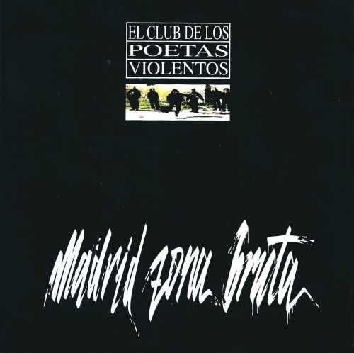 portada del disco Madrid Zona Bruta (Edición Extra)