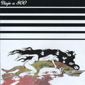 portada del disco Viaje a 800 / Los Natas
