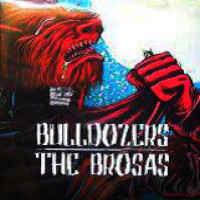 portada del disco Bulldozers / The Brosas