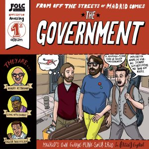 portada del disco From the Streets of Madrid Comes The Government