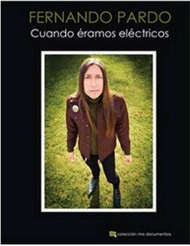 Fernando Pardo - Cuando éramos eléctricos