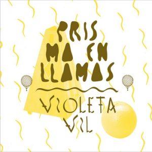 portada del disco Prisma En Llamas / Violeta Vil: Club Del Single #6: Verano 2013