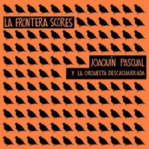 portada del disco La Frontera Scores