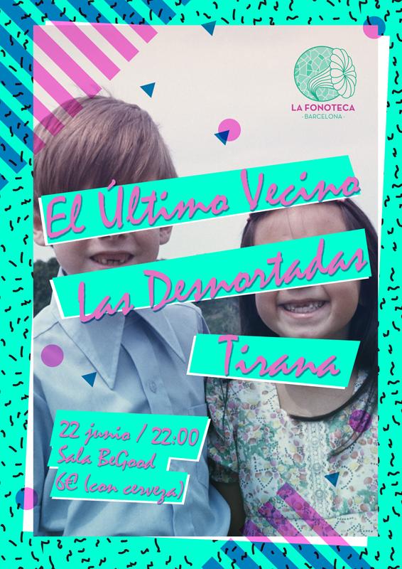 cartel del evento SEGUNDO CONCIERTO DE EL ÚLTIMO VECINO, JUNTO A LAS DESNORTADAS Y TIRANA