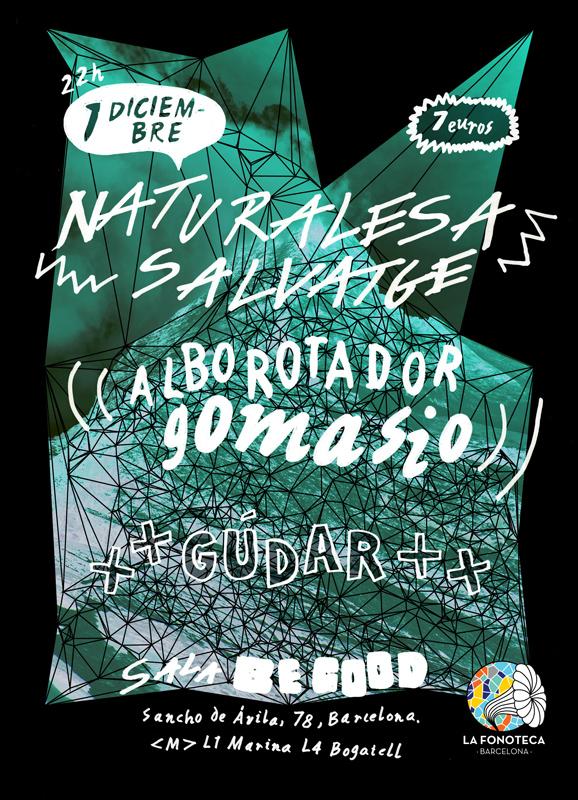 portada del evento TRIPLETE EN BARCELONA: GÚDAR, NATURALESA SALVATGE Y ALBOROTADOR GOMASIO