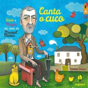 portada del disco Uxía e Magín na Casa de Manuel María: Canta o Cuco