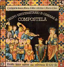 portada del disco Cantigas de Santa María, Códice Calixtino e Martín Códax
