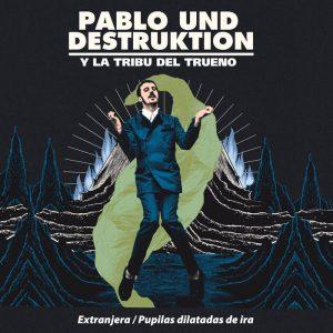 portada del disco Extranjera / Pupilas Dilatadas de Ira