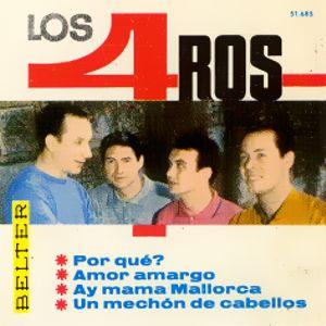 portada del album Amor Amargo / ¿Por Qué? / Ay, Mamá Mallorca / Un Mechón de Cabello