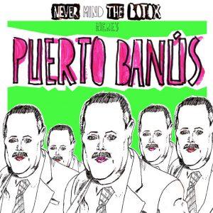 portada del disco Never Mind The Botox Here's Puerto Banús